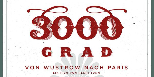 3000 Grad – von Wustrow nach Paris