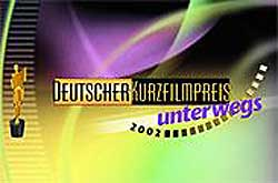Deutscher Kurzfilmpreis unterwegs – Fiction