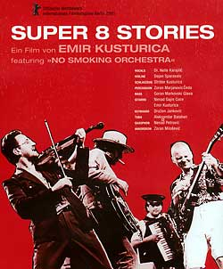 Super 8 Stories By Emir Kusturica